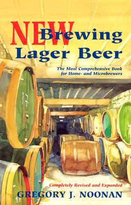 New Brewing Lager Beer By Noonan, Gregory J.
