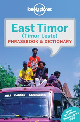 Lonely Planet East Timor Phrasebook & Dictionary By Lonely Planet Publications